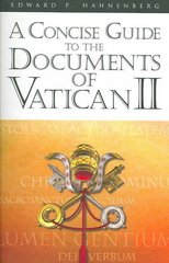 A Concise Guide to the Documents of Vatican II 1st Edition 9780867165524 0867165529