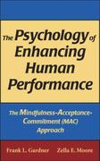 The Psychology of Enhancing Human Performance 1st edition 9780826102607 0826102603