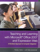 Teaching and Learning with Microsoft Office 2007 and Expression Web 2nd edition 9780131710245 0131710249