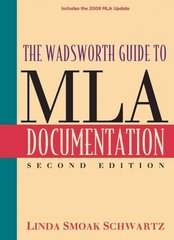 The Wadsworth Guide to MLA Documentation, MLA Update 2nd Edition 9781111347376 1111347379