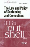 The Law and Policy of Sentencing and Corrections in a Nutshell 8th Edition 9780314249395 0314249397