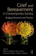 Grief and Bereavement in Contemporary Society 1st Edition 9781136894572 1136894578