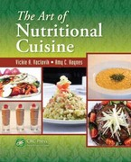 The Art of Nutritional Cuisine 1st Edition 9781466596504 1466596503