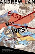East Eats West 1st Edition 9781597141383 1597141380