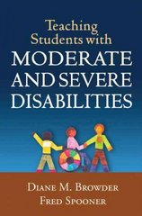 Teaching Students with Moderate and Severe Disabilities 1st Edition 9781606239919 1606239910