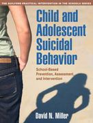 Child and Adolescent Suicidal Behavior 1st Edition 9781606239964 1606239961