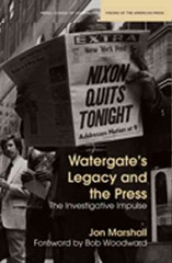 Watergate's Legacy and the Press 0 9780810127197 0810127199
