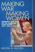 Making War, Making Women 0 9780820329055 0820329053