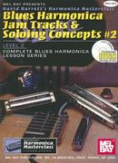 Blues Harmonica Jam Tracks and Soloing Concepts #2 0 9780786656547 0786656549