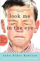Look Me in the Eye 1st Edition 9780307396181 0307396185
