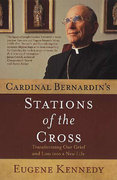 Cardinal Bernardin's Stations of the Cross 1st edition 9780312283063 0312283067