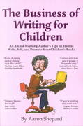 The Business of Writing for Children 0 9780938497110 0938497111
