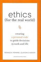 Ethics for the Real World 1st Edition 9781422121061 1422121062