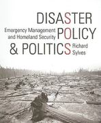 Disaster Policy and Politics: Emergency Management and Homeland Security 1st edition 9780872894600 0872894606