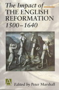 The Impact of the English Reformation 1500-1640 0 9780340677094 0340677090