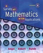 A Survey of Mathematics with Applications with MyMathLab Student Access Kit, Expanded Edition 8th edition 9780321566614 0321566610