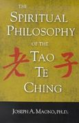 The Spiritual Philosophy of the Tao Te Ching 0 9781932965032 1932965033