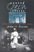 Modern Czech Theatre 1st Edition 9780877457220 0877457220