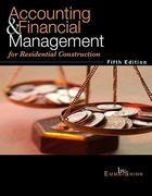 Accounting & Financial Management for Residential Construction 5th Edition 9780867186352 0867186356