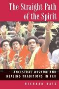 The Straight Path of the Spirit 1st Edition 9780892817672 0892817674