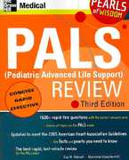 PALS (Pediatric Advanced Life Support) Review: Pearls of Wisdom, Third Edition 3rd edition 9780071488334 0071488332