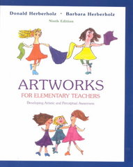 Artworks for Elementary Teachers 9th Edition 9780072407075 0072407077