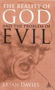The Reality of God and the Problem of Evil 1st Edition 9780826492418 082649241X