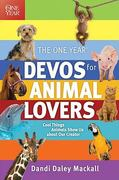 The One Year Devos for Animal Lovers 0 9781414331713 1414331711