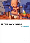 In Our Own Image 20th edition 9781597111645 1597111643
