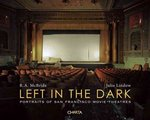 R. A. Mcbride and Julie Lindow: Left in the Dark 0 9788881587803 8881587807