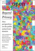 Open 19: Beyond Privacy 0 9789056627362 9056627368