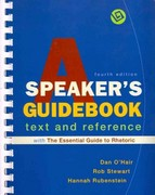 Speakers Guidebook with the Essential Guide to Rhetoric 4e & Outlining and Organizing Your Speech 3e 4th edition 9780312542665 0312542666