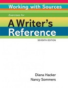 Working with Sources: Exercises for A Writer's Reference 7th Edition 9780312648893 0312648898