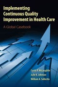 Implementing Continuous Quality Improvement in Health Care 1st Edition 9780763795368 0763795364