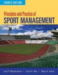 Principles and Practice of Sport Management 4th Edition 9780763796075 0763796077