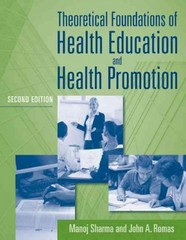 Theoretical Foundations of Health Education and Health Promotion 2nd edition 9780763796112 0763796115