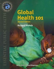 Global Health 101 2nd Edition 9780763797515 0763797510
