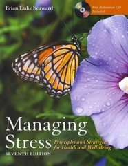 Managing Stress: Principles And Strategies For Health And Well-Being 7th Edition 9780763798338 0763798339