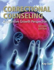 Correctional Counseling: A Cognitive Growth Perspective 2nd Edition 9780763799434 0763799432
