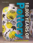 Ten Thousand Years of Pottery 4th Edition 9780812221404 0812221400