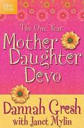 The One Year Mother-Daughter Devo 0 9781414336787 1414336780