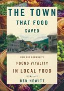 The Town That Food Saved 0 9781441766557 1441766553