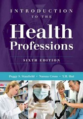 Introduction To The Health Professions 6th Edition 9781449600556 1449600557