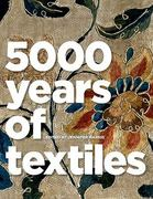 5,000 Years of Textiles 1st Edition 9781588343079 1588343073