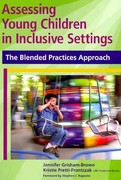 Assessing Young Children in Inclusive Settings 1st Edition 9781598570571 1598570579