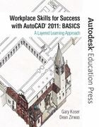 Workplace Skills for Success with AutoCAD 2011 1st Edition 9780132150804 0132150808