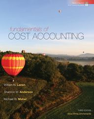 Fundamentals of Cost Accounting with Connect Plus 3rd edition 9780077398194 007739819X