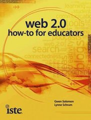 Web 2.0 How-To for Educators 1st Edition 9781564842725 156484272X