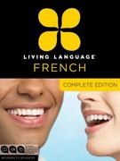 Living Language French, Complete Edition 1st Edition 9780307478436 0307478432