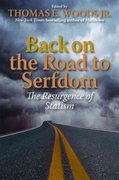 BACK ON THE ROAD TO SERFDOM 2nd edition 9781935191902 193519190X